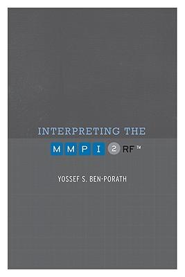 Interpreting the Mmpi-2-rf By Ben-Porath, Yossef S.